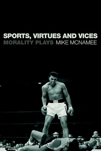 Sports, Virtues and Vices: Morality Plays