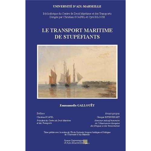 Le transport maritime de stupéfiants