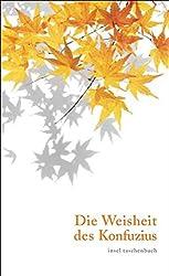 Die Weisheit des Konfuzius (insel taschenbuch)