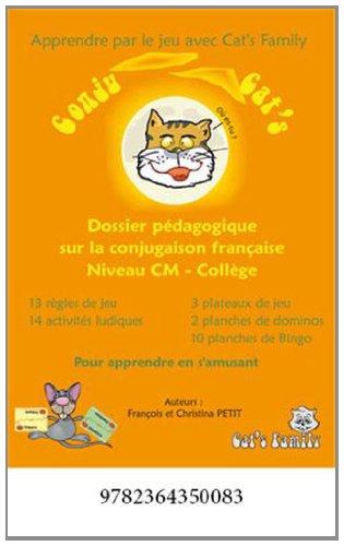 Conjug Cat's CM : Dossiers pédagogiques - Pour apprendre les 7 temps de conjugaison de manière ludique