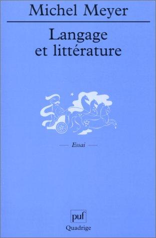 Langage et littérature par Michel Meyer, Quadrige