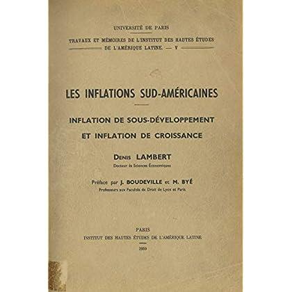Les inflations sud-américaines: Inflations de sous-développement et inflation de croissance (Travaux et mémoires)