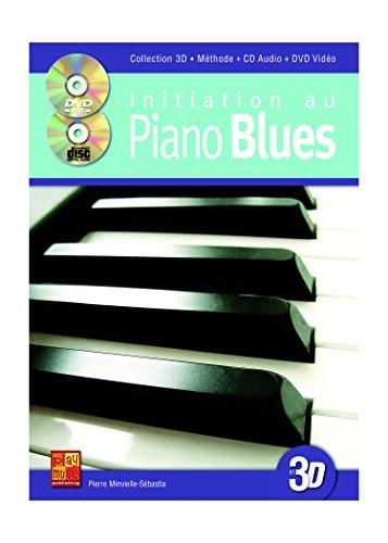 Initiation au piano blues en 3D (1 Livre + 1 CD + 1 DVD) par Pierre Minvielle-Sébastia