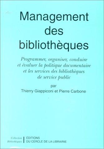 Management des bibliothèques par Thierry Giappiconi, Pierre Carbone
