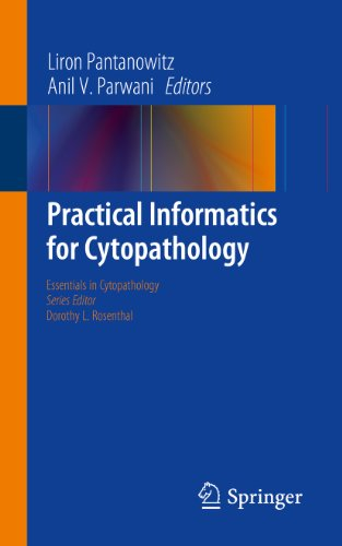 Practical Informatics for Cytopathology: 14 (Essentials in Cytopathology)