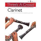 Three'S A Crowd Book 1 Clarinet Clt