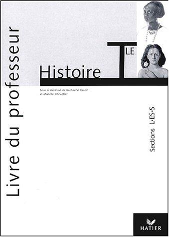 Histoire Tle L/ES/S : Livre du professeur