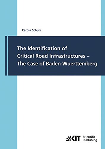 Infrastruktur-kits (The Identification of Critical Road Infrastructures - The Case of Baden-Wuerttemberg)