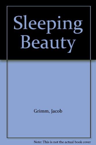 The sleeping beauty : a fairy tale