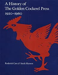A History of the Golden Cockerel Press 1920-1960