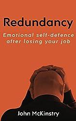 Redundancy: Emotional self-defence after losing your job