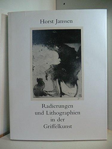 Radierungen und Lithographien in der Griffelkunst 1958-1989: Ein Traktat über die Herstellung einer Radierung