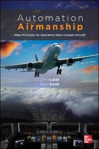 Automation Airmanship: Nine Principles for Operating Glass Cockpit Aircraft por Christopher Lutat