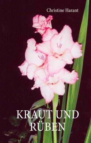 Kraut und Rüben eBook: Christine Harant: Amazon.de: Kindle-Shop