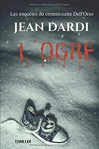 L'ogre par Jean Dardi