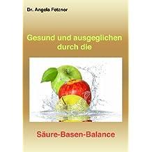 Gesund und ausgeglichen durch die Säure-Basen-Balance