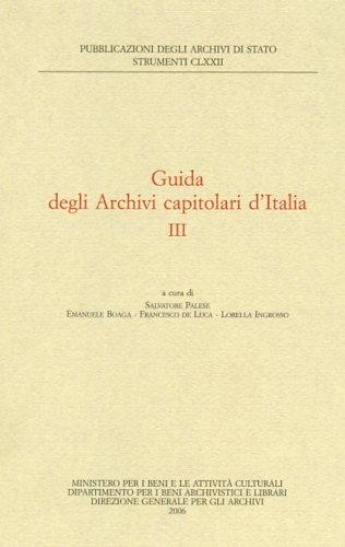 Guida degli archivi capitolari d'Italia di Ministero Beni Att Culturali
