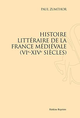 Histoire littéraire de la France médiévale (VIe-XIVe siècles). par ZUMTHOR (Paul)