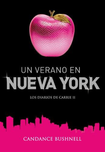 Un verano en Nueva York (Los diarios de Carrie 2)