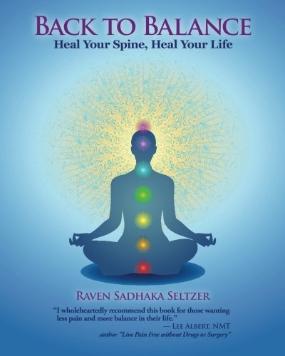Back to Balance: Heal Your Spine, Heal