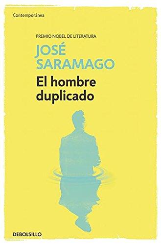 El hombre duplicado (CONTEMPORANEA) por José Saramago