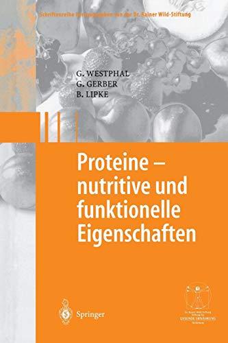 Proteine - nutritive und funktionelle Eigenschaften (Gesunde Ernährung   Healthy Nutrition)