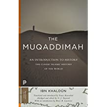 Muqaddimah: An Introduction to History (Princeton Classics)
