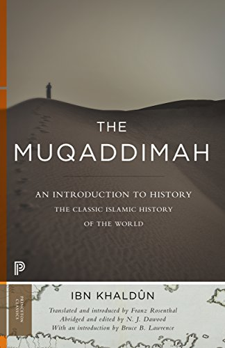 The Muqaddimah – An Introduction to History par I Ibn Khaldûn