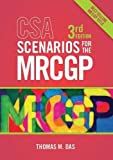 CSA Scenarios for the MRCGP, third edition: Frameworks for Clinical Consultations