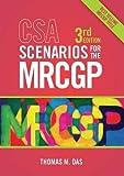 CSA Scenarios for the MRCGP, third edition: Frameworks for Clinical Consultations