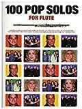 100 Pop Solos For Flute. Partitions pour Flûte Traversière(Symboles d'Accords)