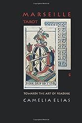 MARSEILLE TAROT: TOWARDS THE ART OF READING