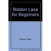 Bobbin Lace for Beginners