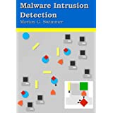 Malware Intrusion Detection