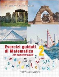 Esercizi guidati di matematica. Per la Scuola media: 2