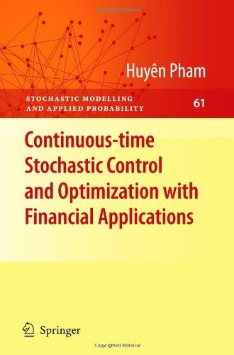 Continuous-time Stochastic Control and Optimization with Financial Applications (Stochastic Modelling and Applied Probability) by Huy??n Pham (19-Oct-2010) Paperback