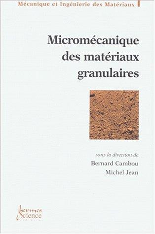 Micromécanique des matériaux granulaires