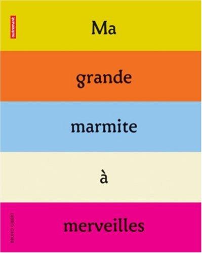 "<a href=""/node/102898"">Ma grande marmite à merveilles</a>"