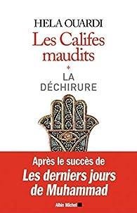 Les Califes maudits, tome 1 : La déchirure par Hela Ouardi