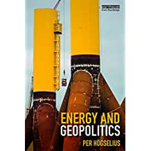 Energy and Geopolitics (English Edition)