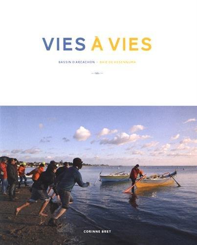 Vies à vies : bassin d'Arcachon-baie de Kesennuma