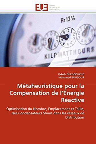 Métaheuristique pour la compensation de l''énergie réactive