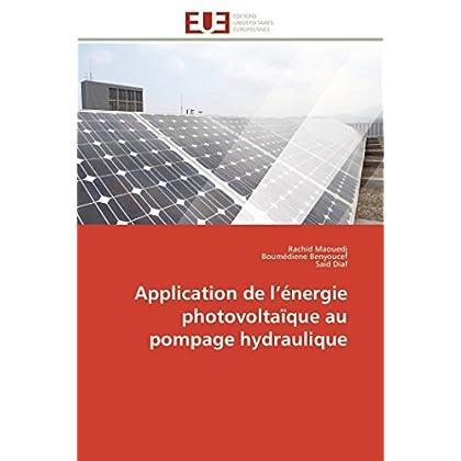 Application de l énergie photovoltaïque au pompage hydraulique