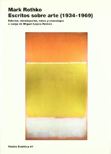 Escritos sobre arte 1934-1969/ Writings on Art (Estetica) por Mark Rothko