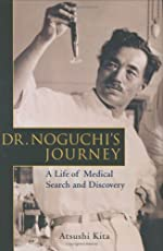 Dr. Noguchi's Journey: A Life of Medical Research and Discovery