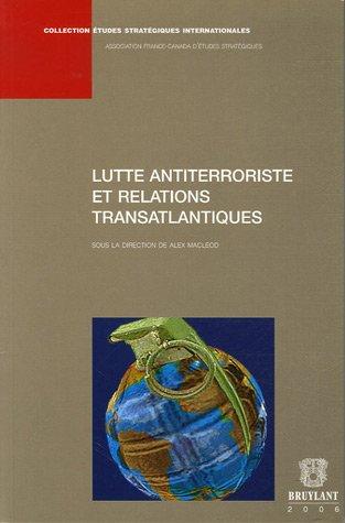 Lutte antiterroriste et relations transatlantiques