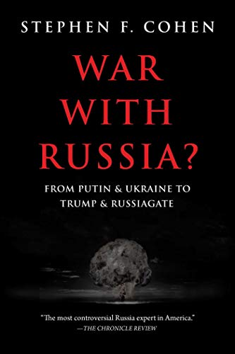 War with Russia: From Putin & Ukraine to Trump & Russiagate (Internet Security Leben)