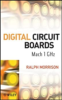 Digital Circuit Boards: Mach 1 GHz di [Morrison, Ralph]