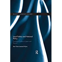 Local Politics and National Policy: Multi-level Conflicts in Japan and Beyond