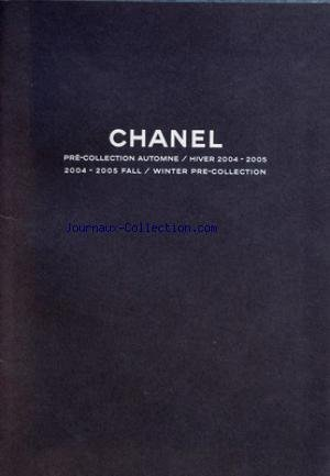 CATALOGUE CHANEL du 30-09-2004 pre collection automne hiver 2004 -